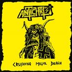 "Antichrist ""Crushing Metal Death"""