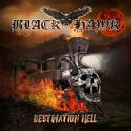 "Black Hawk ""Destination Hell"""