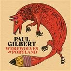 "Gilbert, Paul ""Werewolves of Portland"""