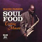 "Parker, Maceo ""Soul Food – Cooking With Maceo"""
