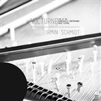"Schmidt, Irmin ""Nocturne Live At Huddersfield Contemporary Music Festival"""