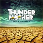 "Thundermother ""Rock N Roll Disaster"""