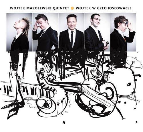 """Wojtek Mazolewski Quintet """"Wojtek W Czechosłowacji"""""""