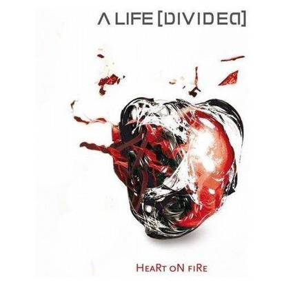 "A Life Divided ""Heart On Fire"""