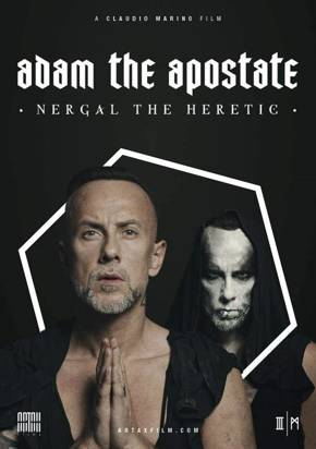 "Adam The Apostate ""Nergal The Heretic"""