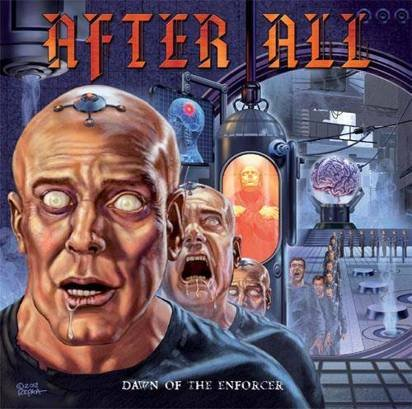 "After All ""Dawn Of The Enforcer"""