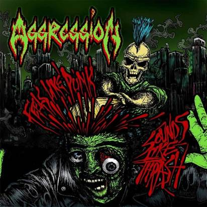 "Aggression ""Feels Like Punk Sounds Like Thrash"""