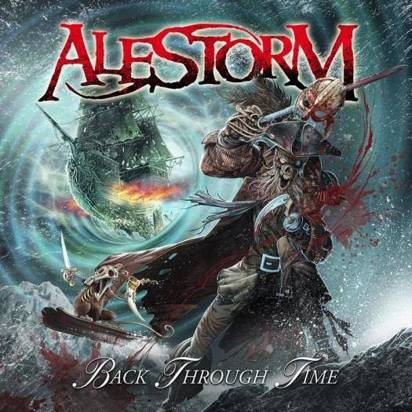 "Alestorm ""Back Through Time"""