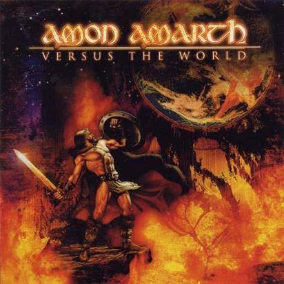 "Amon Amarth ""Versus The World"""
