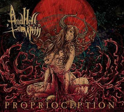 "And Hell Followed With ""Proprioception Limited Edition"""
