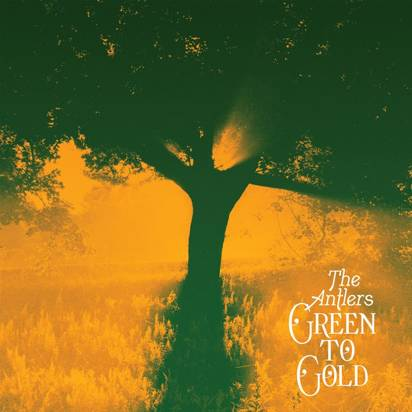 "Antlers, The ""Green To Gold LP BLACK"""
