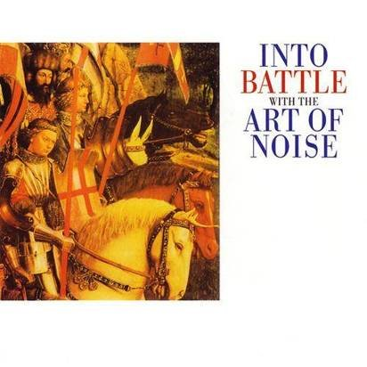 "Art Of Noise ""Into Battle"""