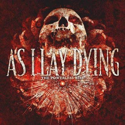 "As I Lay Dying ""The Powerless Rise"""