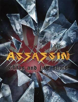 "Assassin ""Chaos And Live Shots"""