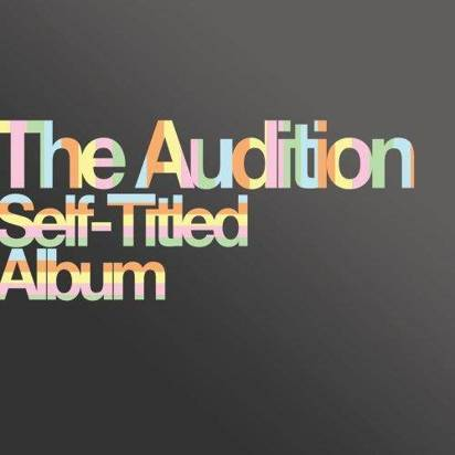 "Audition, The ""Self-Titled Album"""