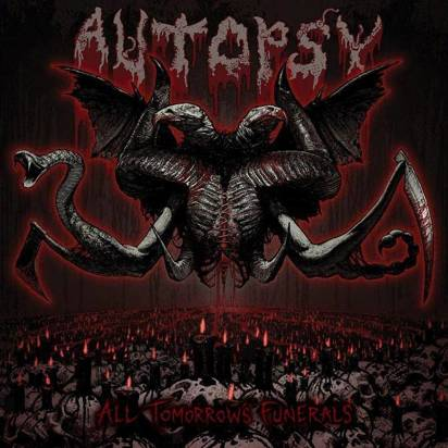 "Autopsy ""All Tomorrow'S Funerals"""