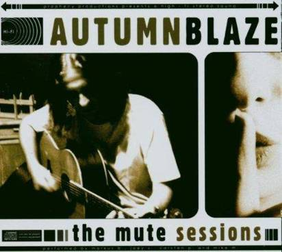 "Autumnblaze ""The Mute Sessions"""