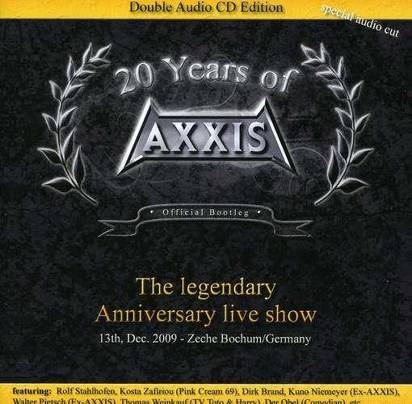 "Axxis ""20 Years Of Axxis - The Legendary Anniversary Live Show"""