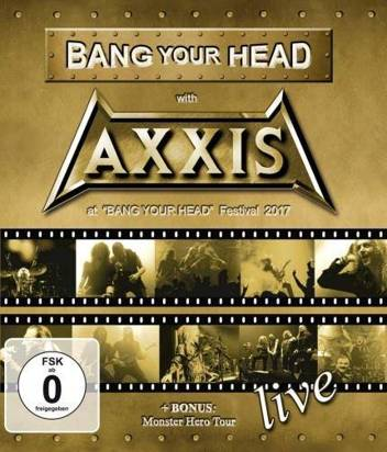 "Axxis ""Bang Your Head With Axxis BR"""