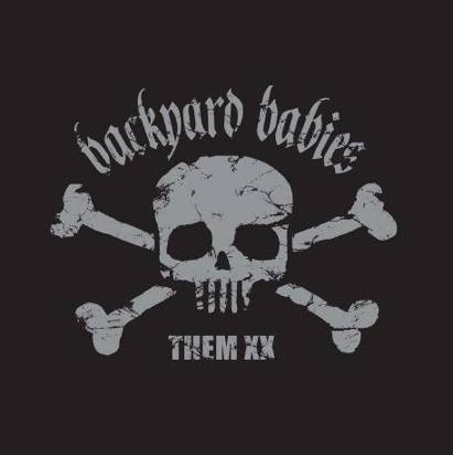 "Backyard Babies ""Them Xx"""