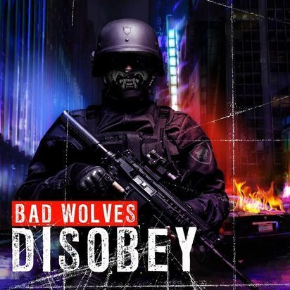"Bad Wolves ""Disobey LP"""