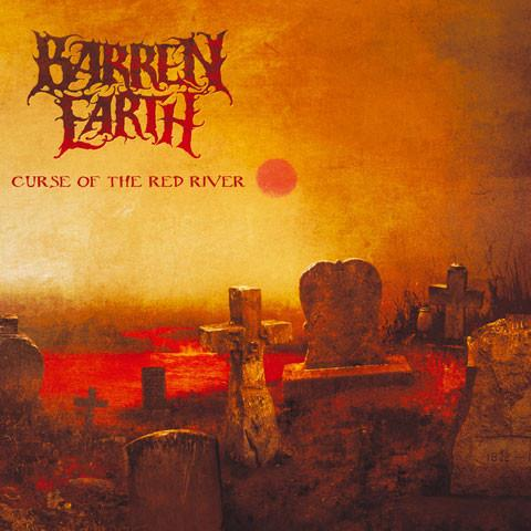 "Barren Earth ""The Curse Of The Red River"""