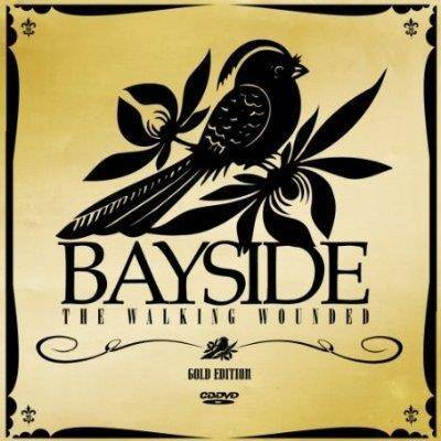 "Bayside ""The Walking Wounded Gold Edition"""