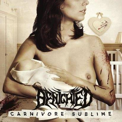 "Benighted ""Carnivore Sublime"""