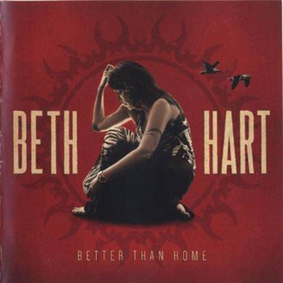 "Beth Hart ""Better Than Home"""