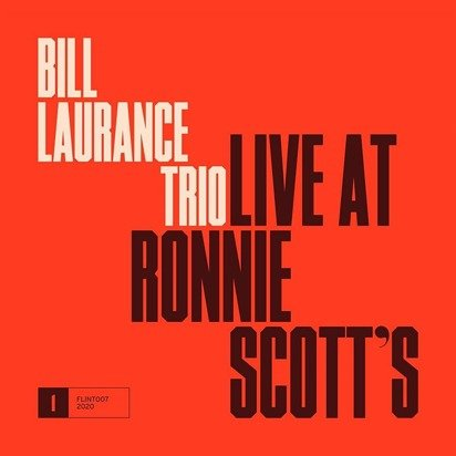 "Bill Trio Laurance ""Live At Ronnie Scott's"""
