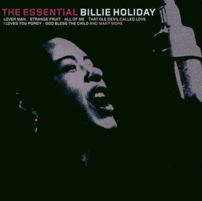 "Billie Holiday ""The Essential Billie Holiday"""