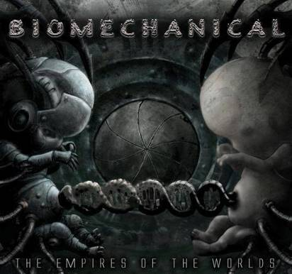 "Biomechanical ""The Empires Of The..."""