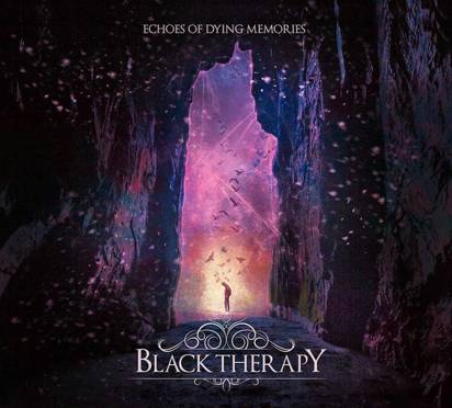 "Black Therapy ""Echoes Of Dying Memories"""
