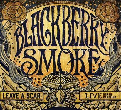 "Blackberry Smoke ""Leave A Scar Live North Carolina Lp"""