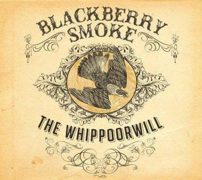 "Blackberry Smoke ""The Whippoorwill"""