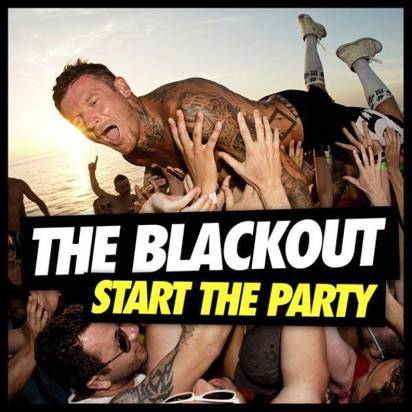 "Blackout, The ""Start The Party"""
