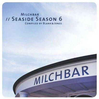 "Blank & Jones ""Milchbar Seaside Season 6"""