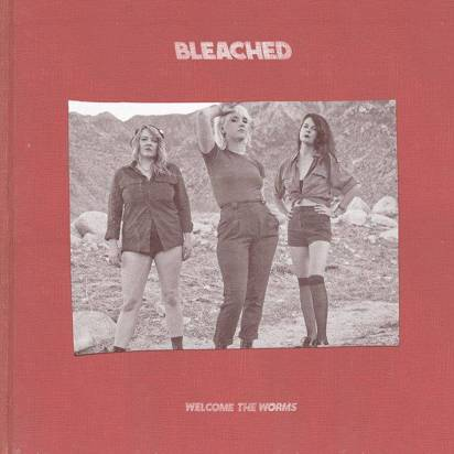 "Bleached ""Welcome The Worms"""