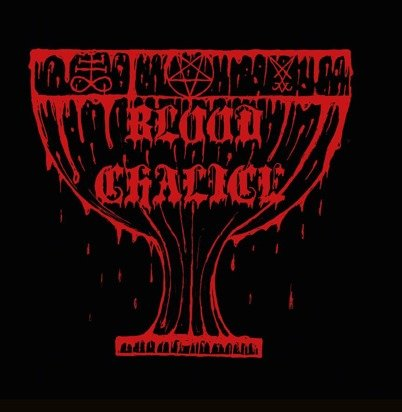 "Blood Chalice ""Blood Chalice"""