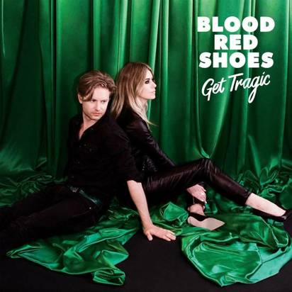 "Blood Red Shoes ""Get Tragic LP"""