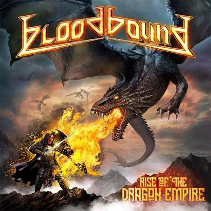 "Bloodbound ""Rise Of The Dragon Empire"""