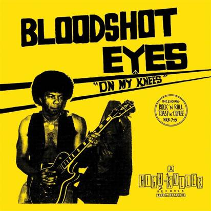 "Bloodshot Eyes ""On My Knees"""