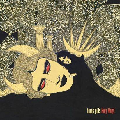 "Blues Pills ""Holy Moly"""