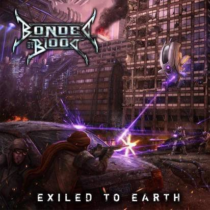 "Bonded By Blood ""Exiled To Earth Limited Edition"""