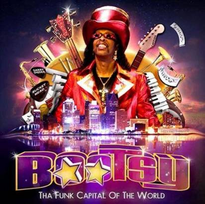 "Bootsy Collins ""Tha Funk Capital Of The World"""