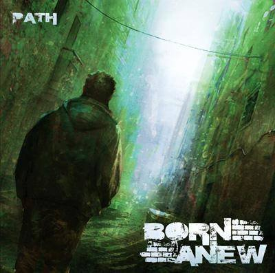 "Born A New ""Path"""