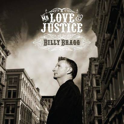 "Bragg, Billy ""Mr Love & Justice"" Limited Edition"