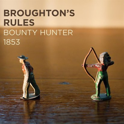 "Broughton'S Rules ""Bounty Hunter 1853"""