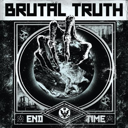 "Brutal Truth ""End Time"""