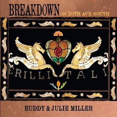 "Buddy & Julie Miller ""Breakdown On The 20th Ave South Coloured LP"""